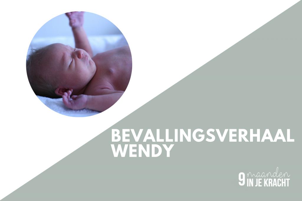 Bevallingsverhaal Wendy